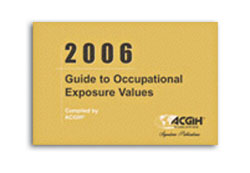 Guide to Occupational Exposure Values, 2006